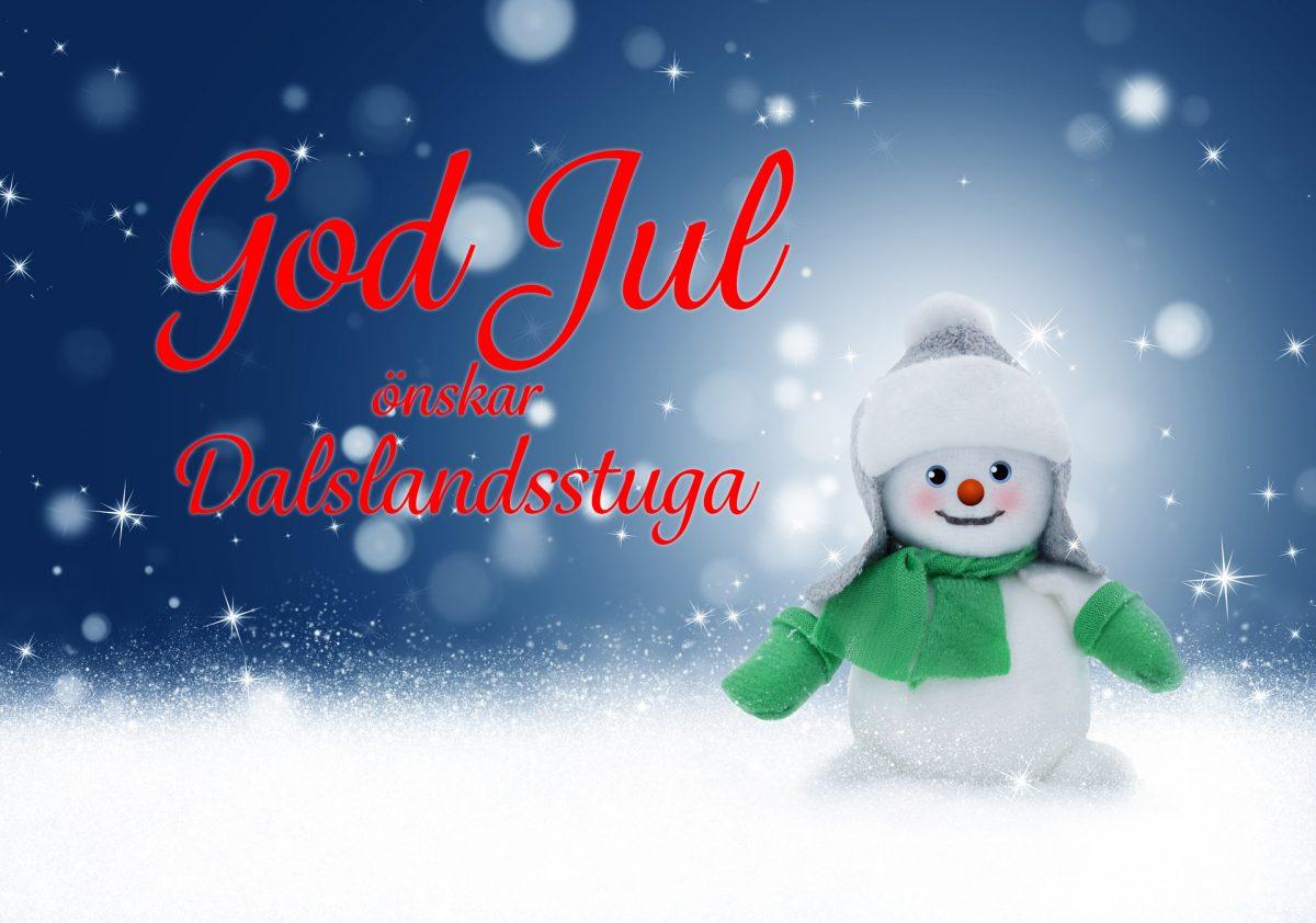God Jul till er alla önskar Dalslandsstuga